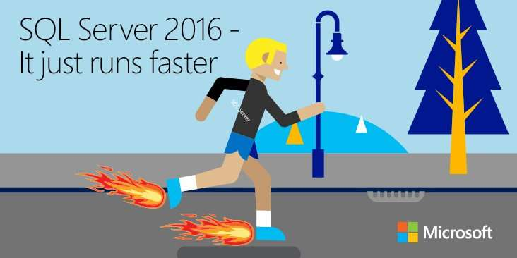 SQL Server 2016: It Just Runs Faster