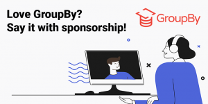 GroupBy is now accepting sponsors!